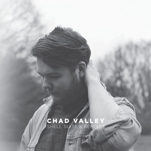 Chad Valley, Shell Suite på Spotify