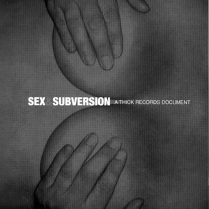 Sex and Subversion