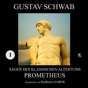 Prometheus (Sagen des klassischen Altertums 1) Audiobook