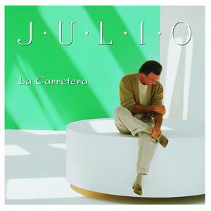 La Carretera - Julio Iglesias