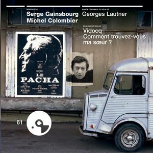 Le Pacha - Vidocq - Comment Trouvez-Vous Ma Soeur?