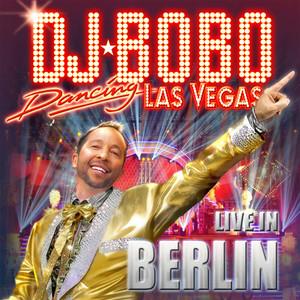 Dancing Las Vegas - The Show - Live in Berlin album