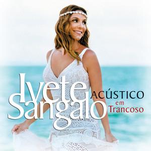 Ivete Sangalo O Melhor Pra Mim - Acústico Em Trancoso / Ao Vivo cover