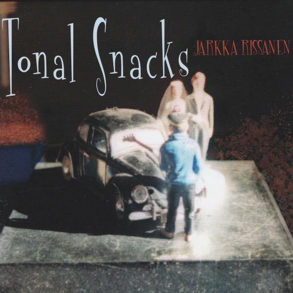 Jarkka Rissanen: Tonal Snacks