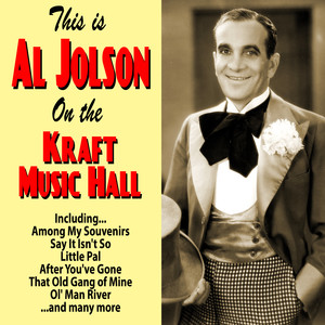 This is Al Jolson : On the Kraft Music Hall album