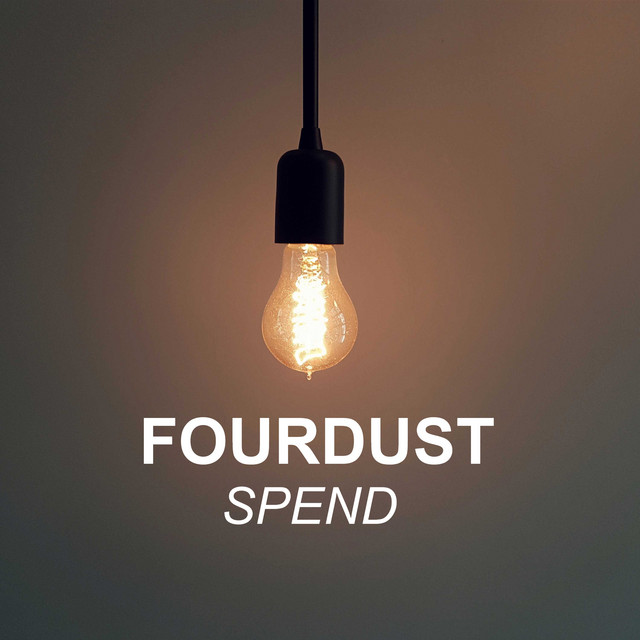 Album cover for Spend by Fourdust