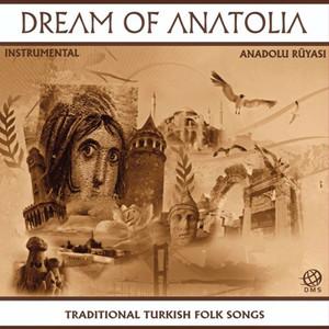 Dream of Anatolia Albümü