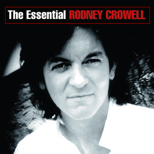 The Essential Rodney Crowell album