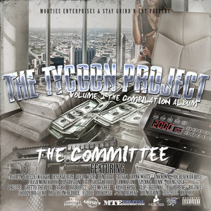 Stay Grind'n Ent. Presents the Tycoon Project, Vol. 2 - The Committee Albumcover
