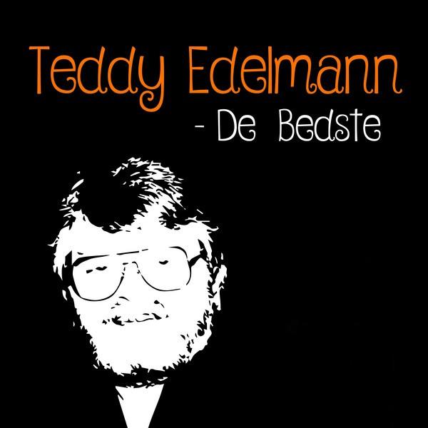 Teddy Edelmann: De Bedste