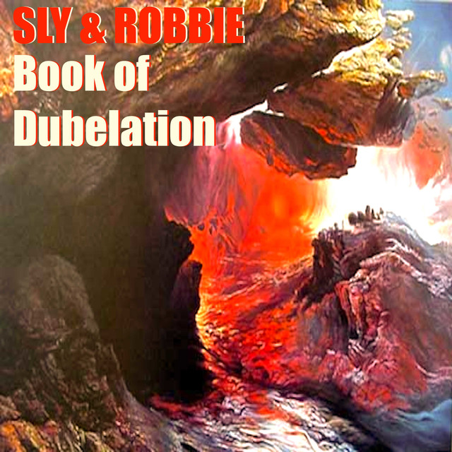 Sly & Robbie's Book of Dubelation