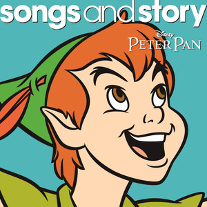 Songs and Story: Peter Pan