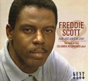 Freddie Scott - Mr Heartache: The Best Of The Columbia Recordings Plus! album
