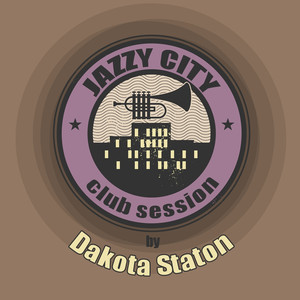 JAZZY CITY - Club Session by Dakota Staton