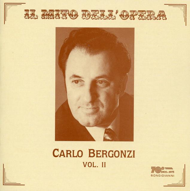 Il mito dell' opera: Carlo Bergonzi