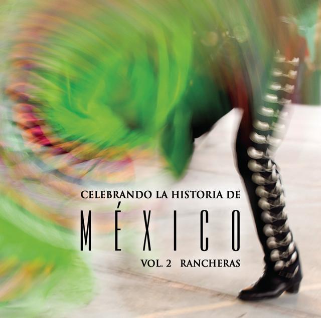 Various Artists Celebrando La Historia De México Vol. 2 album cover