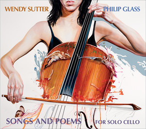 Philip Glass: Songs and Poems for Solo Cello Albümü