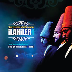 Türk Tasavvuf Musikisi Korosu İlahiler 1 Albümü