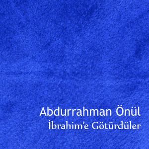 İbrahim'e Götürdüler Albümü