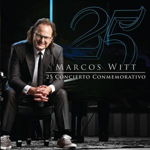 25 Concierto Conmemorativo - Marcos Witt