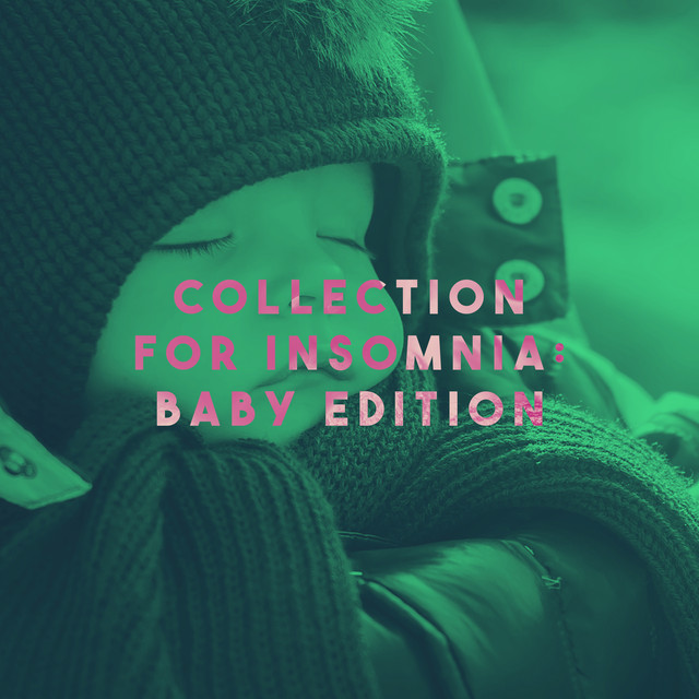 Collection for Insomnia: Baby Edition