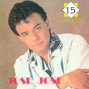 15 Exitos De Oro - José José