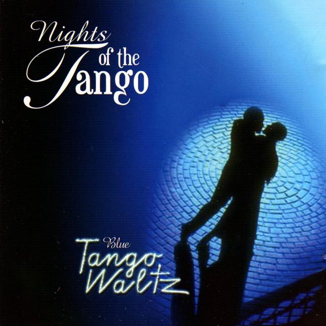 Blue Tango and Waltz (Nights of the Tango)