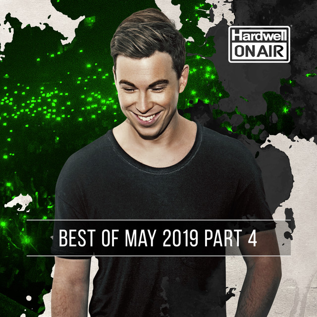 Album cover for Hardwell On Air - Best of May 2019 Pt. 4 by Hardwell, Revealed Recordings