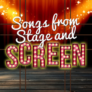 Songs from Stage and Screen -