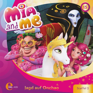 Folge 15: Jagd auf Onchao (Das Original-Hörspiel zur TV-Serie)