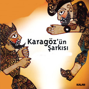 Karagöz'ün Şarkısı Albümü
