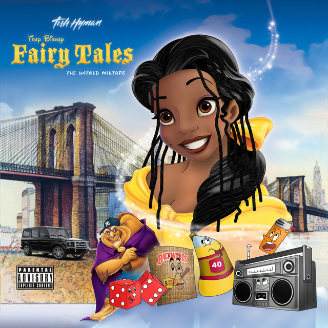 Album cover for Trap Bisney Fairy Tales: The Untold Mixtape by Tish Hyman