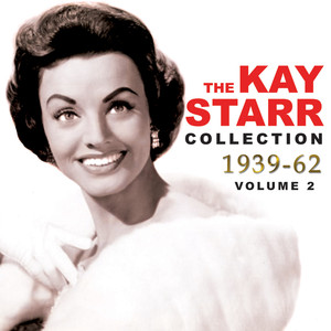 The Kay Starr Collection 1939-62, Vol. 2 album