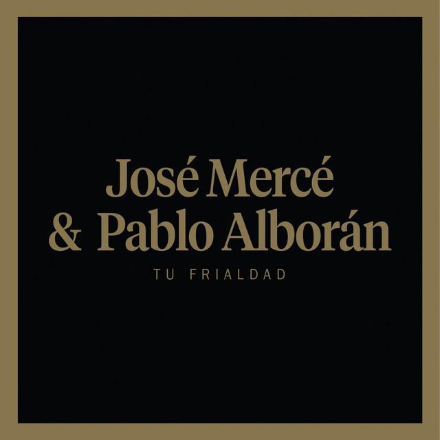 Tu frialdad (feat. Pablo Alborán)