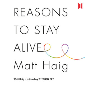 Reasons to Stay Alive (Unabridged) Audiobook