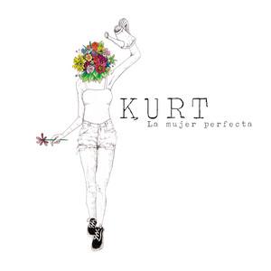 La Mujer Perfecta - Kurt