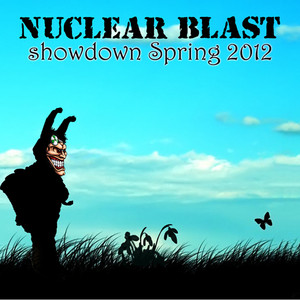 Nuclear Blast Showdown Spring 2012