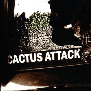 Cactus Attack - Cactus Attack