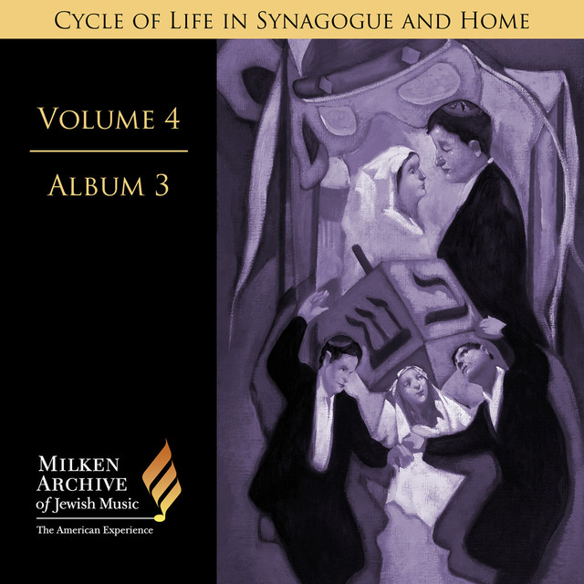 Milken Archive Digital, Vol. 4, Cycle of Life in Synagogue and Home: Album 3, Weddings