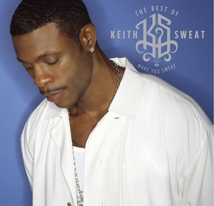 The Best of Keith Sweat: Make You Sweat Albumcover