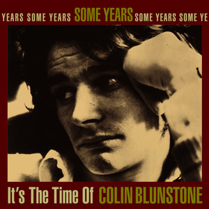 Some Years: It's the Time of Colin Blunstone album