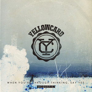 When You're Through Thinking, Say Yes (Acoustic) Albumcover