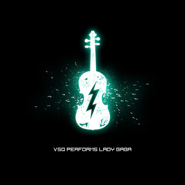 Vitamin String Quartet Performs Coldplay Vitamin String Quartet: VSQ Performs Lady Gaga By Vitamin String Quartet On Spotify