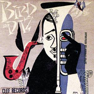 Bird And Diz (Expanded Edition) album