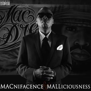 Macnifacence & Malliciousness