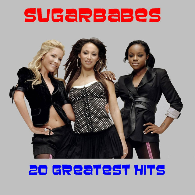 20 Greatest Hits by Sugarbabes on Spotify