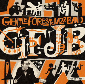 GENTLE FOREST JAZZ BAND