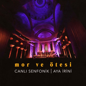 Canlı Senfonik - Aya İrini Albümü