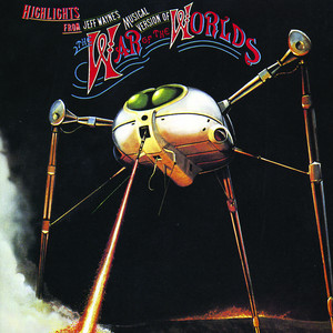 Highlights from Jeff Wayne's Musical Version of The War of the Worlds album