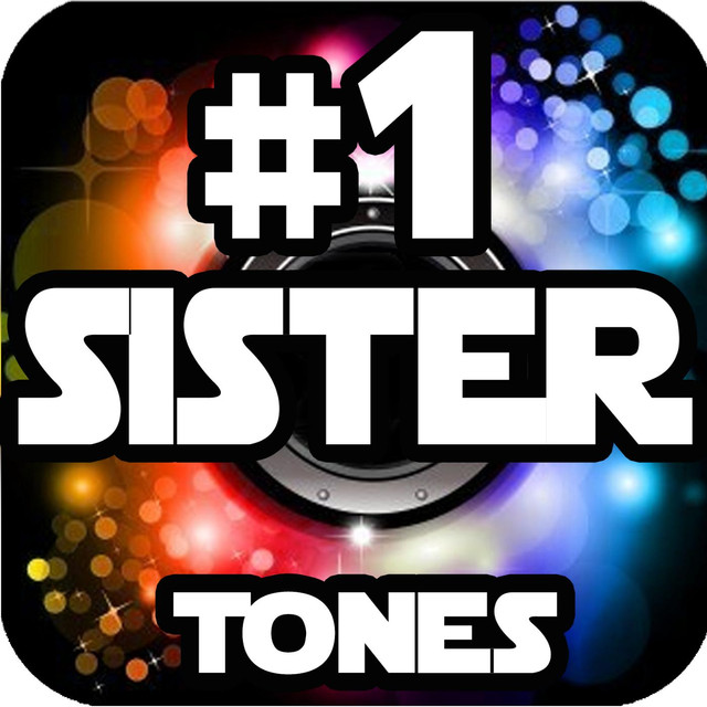 its your sister ringtone free download
